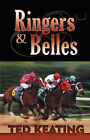 Ringers and Belles by Ted Keating (Paperback / softback, 2006)