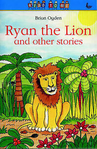 Ryan-the-Lion-And-Other-Stories-Read-to-Me-Ogden-Brian-Used-Good-Book