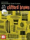 Mel Bay Essential Jazz Lines in the Style of Clifford Brown, Bb Edition