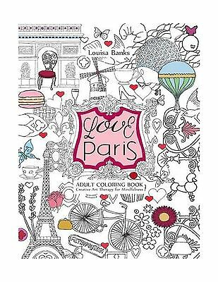 Love Paris Adult Coloring Book Creative Art Therapy For Mindfu Free Shipping