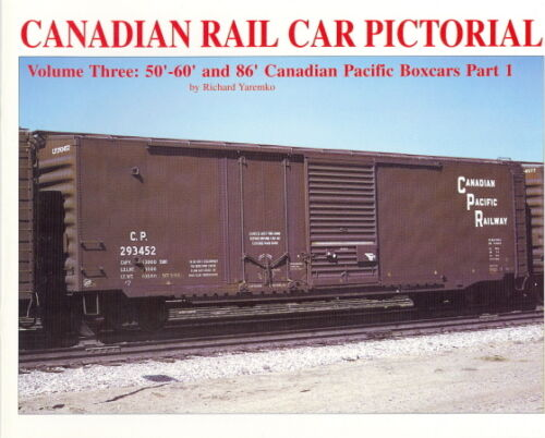 PRICE REDUCED Cdn Rail Car Pictorial vol 3 CP 50 to 86/' boxcar part 1