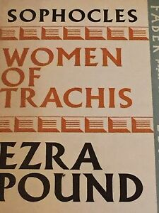 SOPHOCLES-WOMEN-OF-TRACHIS-A-VERSION-BY-EZRA-POUND-1969-FIRST-EDITION