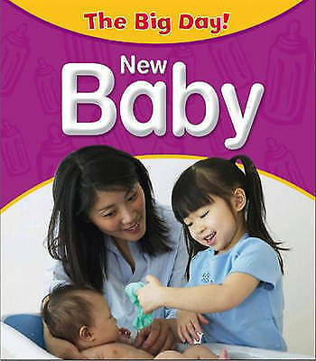 Barber, Nicola, The Big Day: A New Baby Arrives, Very Good Book