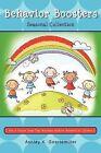 Behavior Boosters: Seasonal Collection by Ashley K Goertemiller (Paperback / softback, 2011)