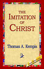 The Imitation of Christ by Thomas A Kempis (Hardback, 2005)
