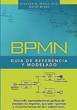 BPMN Guía de Referencia y Modelado : Comprendiendo y Utilizando BPMN by Layna...