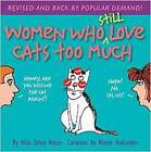 Women Who Still Love Cats Too Much by Allia Zobel-Nolan (Paperback, 2015)