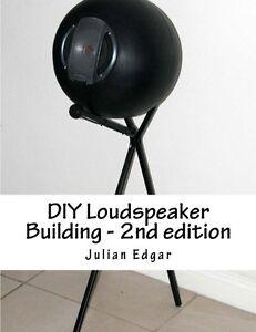 DIY-Loudspeaker-Building-2nd-Edition-by-Julian-Edgar-Brand-New-Paperback