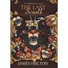 The Last Scroll by James Fricton (Hardback, 2013)