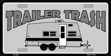 Trailer Trash Metal Novelty License Plate Tag