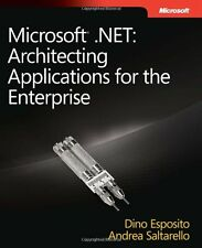 Microsoft® .NET: Architecting Applications for th