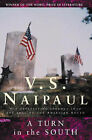 A Turn in the South by V. S. Naipaul (Paperback, 2003)
