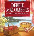 Debbie Macomber's Cedar Cove Cookbook by Debbie Macomber (Hardback, 2009)