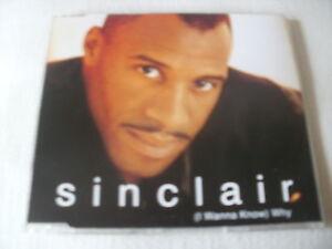 SINCLAIR  I WANNA KNOW WHY  UK CD SINGLE - Gloucester, Gloucestershire, United Kingdom - SINCLAIR  I WANNA KNOW WHY  UK CD SINGLE - Gloucester, Gloucestershire, United Kingdom
