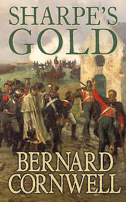 1 of 1 - Sharpe's Gold: Richard Sharpe and the Destruction of Almeida, August 1810, By Be