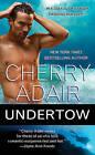 Undertow by Cherry Adair (Paperback / softback)
