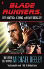 Blade Runners, Deer Hunters & Blowing the Bloody Doors off: My Life in Cult Movies by Michael Deeley (Paperback, 2010)