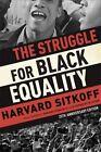 The Struggle for Black Equality by Harvard Sitkoff (Paperback / softback, 2008)