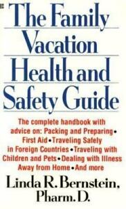 The-Family-Vacation-Health-and-Safety-Guide-by-Bernstein-Linda-R