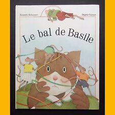 LE BAL DE BASILE Henriette Bichonnier Brigitte Vionnet 1990