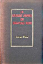 GEORGES BLOND la grande armée du drapeau noir - anarchistes à travers le monde++