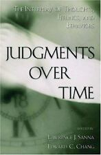 Judgments over Time: The Interplay of Thoughts, Feelings, and Behaviors