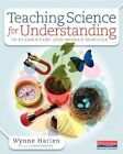 Teaching Science for Understanding in Elementary and Middle Schools by Dr Wynne Harlen (Paperback / softback, 2015)