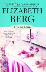 True-to-Form-by-Elizabeth-Berg-2003-Paperback