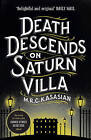 Death Descends on Saturn Villa by M. R. C. Kasasian (Paperback, 2015)