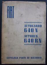 FIAT AUTOCARRO 640 N BUS RN catalogo ricambi spares catalogue Ersatzteilliste
