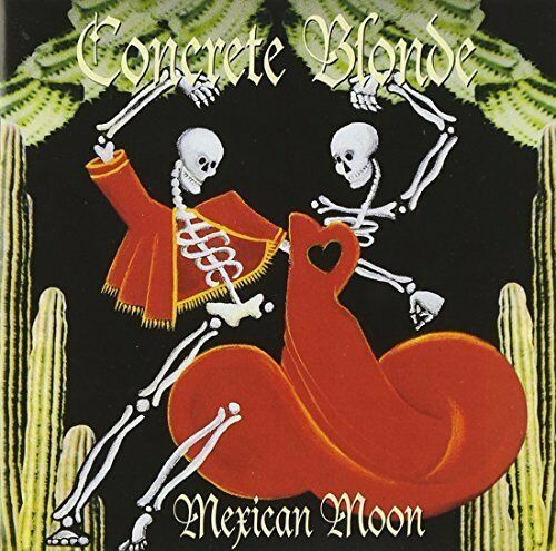 Concrete Blonde Mexican moon (1993) [CD]