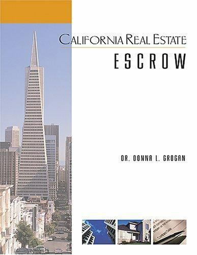 California Real Estate Escrow By Donna L Grogan 2005 Paperback For Sale Online Ebay