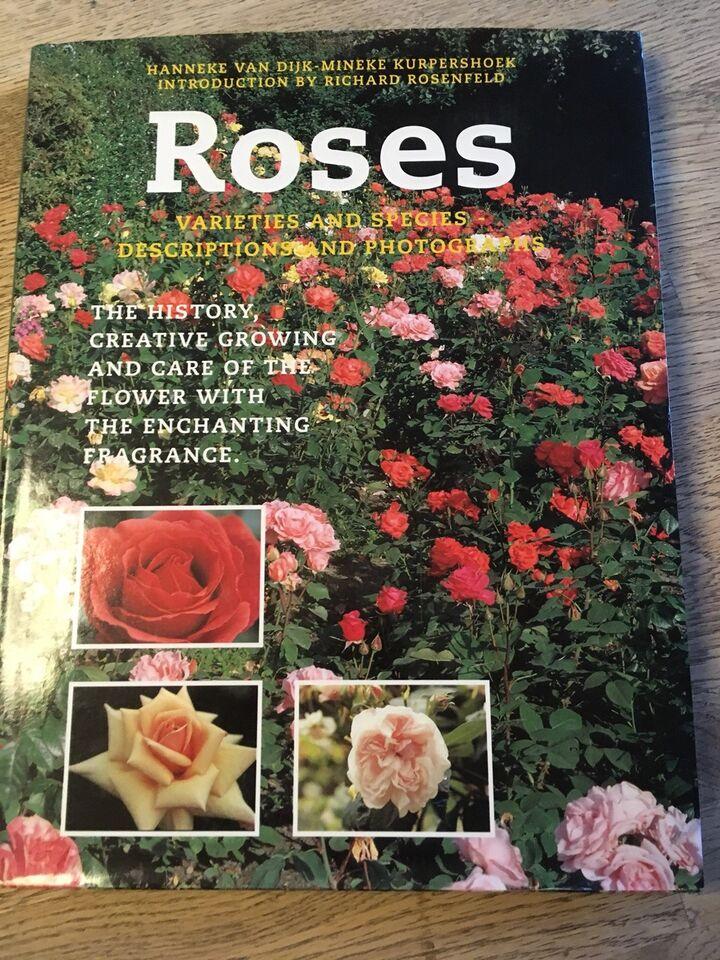 Roses, Hanneke Van Dijk - Mineke Kurpershoek, emne: