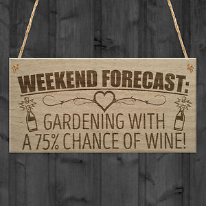 Exceptional Image Is Loading Forecast Gardening Wine Funny Garden Shed Alcohol Hanging