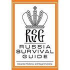 Russia Survival Guide by Alexander Rodionov, Maya Krivchenia (Paperback / softback, 2013)