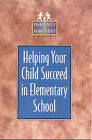 Helping Your Child Succeed in Elementary School by Kristen J. Amundson (Paperback, 1999)