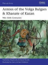 Armies of the Volga Bulgars & Khanate of Kazan: 9th-16th centuries (Men-at-Arms)