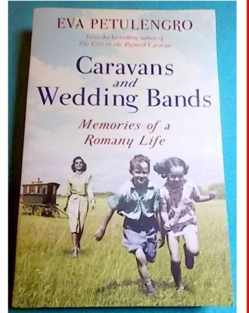CARAVANS AND WEDDING BANDS Memories of a Romany Life Eva Petulengro 💥BULK 30%2+