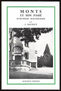 J-MAURICE-MONTS-ET-SON-PASSE-TOURAINE-SYNTHESE-HISTORIQUE