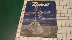 DESERT MAGAZINE: may 1947--STAR DUST HUNTER, MORMON CROSSING, LOST CITIES