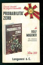 MAGENER ROLF PROBABILITA' ZERO LONGANESI 1967 LIBRI POCKET 82 II GUERRA MONDIALE