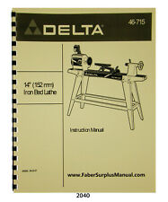 Delta 14 Wood Lathe 46 715 Instructions Amp Parts List Manual 2040