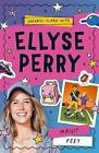 Ellyse Perry 2: Magic Feet by Ellyse Perry (Paperback, 2016)