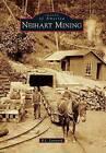 Neihart Mining by R L Lansverk (Paperback / softback, 2013)
