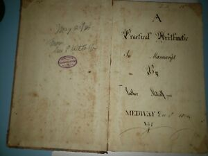 1804-manuscript-a-practical-arithmetic-medway-dec-5th-1804-vol-1
