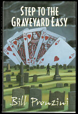 STEP TO THE GRAVEYARD EASY SIGNED BY AUTHOR BILL PRONZINI 1ST ED. HB/DJ COND: VG