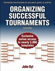 Organizing Successful Tournaments by John Byl (Paperback, 2014)