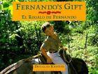Fernando's Gift / El Regalo De Fernando by Douglas Keister (Paperback, 1990)