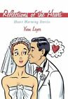 Reflections of The Heart 9781452047898 by Yvan Leger Hardcover