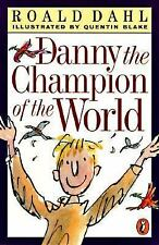 Danny, the Champion of the World (Puffin Novels)